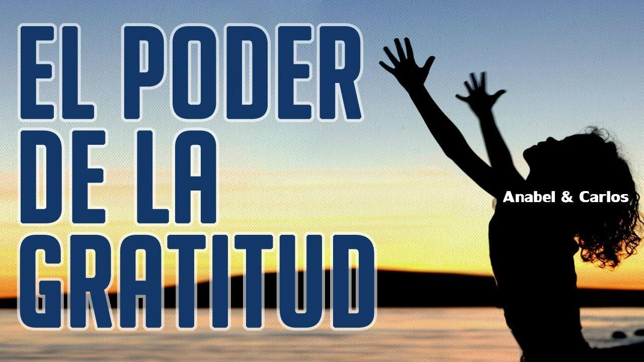 a El poder de la gratitud!!!