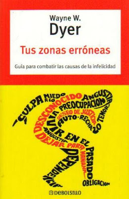 TUS ZONAS ERRÓNEAS (Wayne W. Dyer)