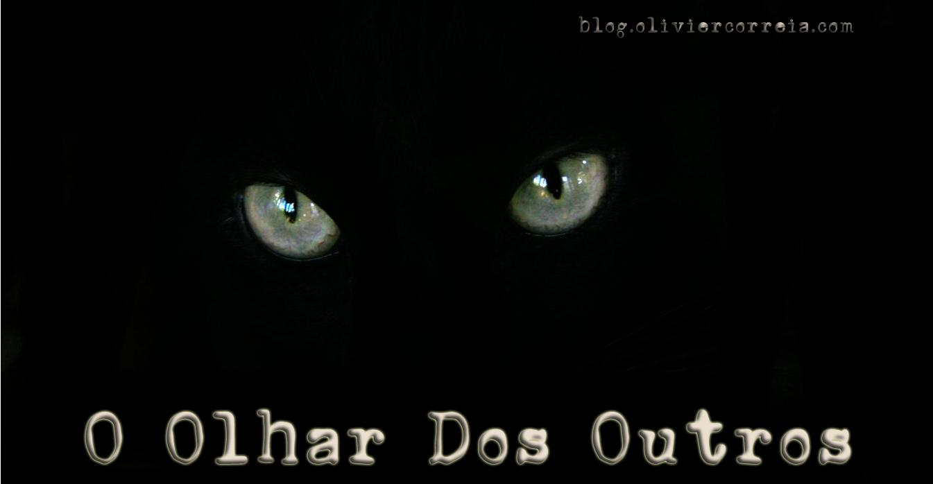 O Olhar dos Outros