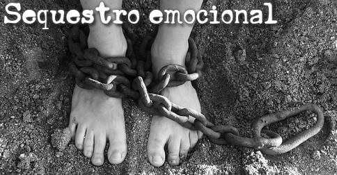 Sequestro Emocional